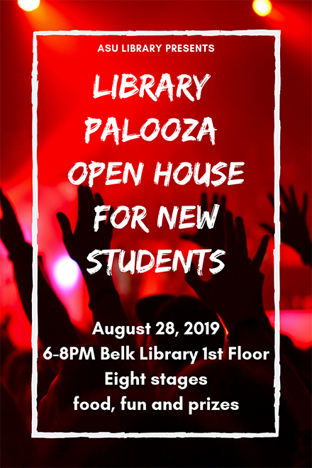 ASU Library presents Library Palooza Open House for New Students