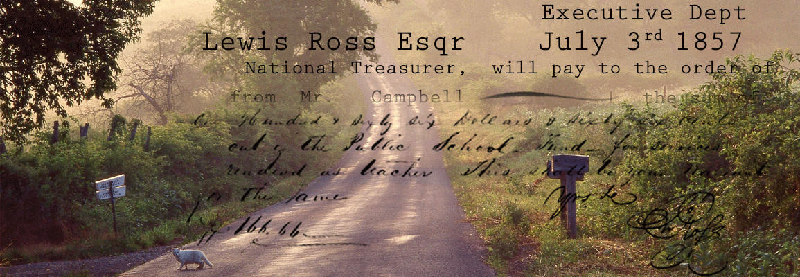 Country road with text superimposed: Executive Dept July 3rd 1857 Lewis Ross Esqr National Treasurer, will pay to the order of…